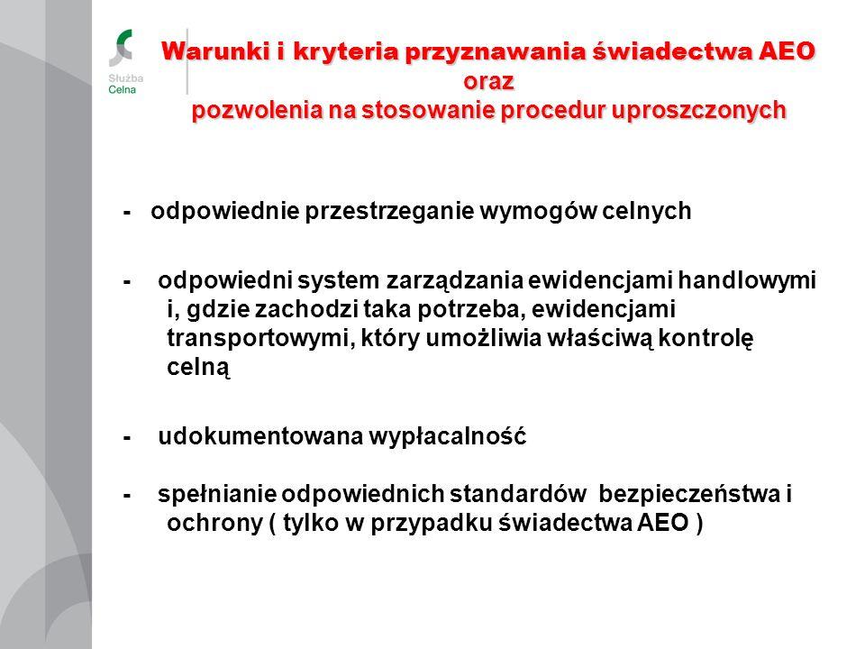 Warunki i kryteria przyznawania świadectwa AEO oraz