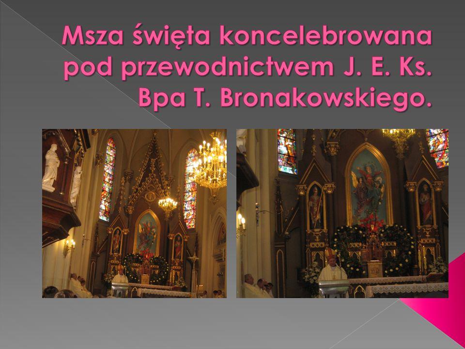Msza święta koncelebrowana pod przewodnictwem J. E. Ks. Bpa T