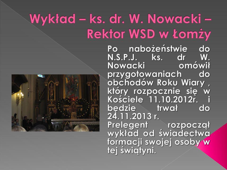 Wykład – ks. dr. W. Nowacki – Rektor WSD w Łomży