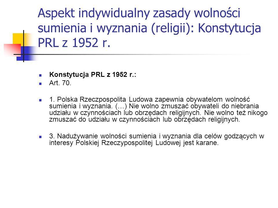 Aspekt indywidualny zasady wolności sumienia i wyznania (religii): Konstytucja PRL z 1952 r.