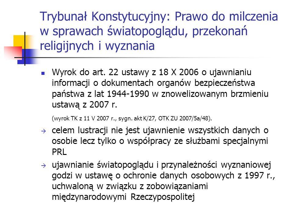 Trybunał Konstytucyjny: Prawo do milczenia w sprawach światopoglądu, przekonań religijnych i wyznania
