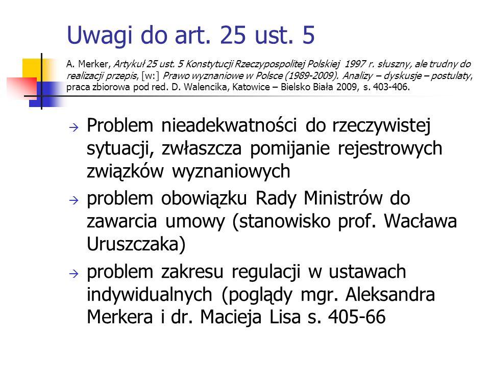 Uwagi do art. 25 ust. 5 A. Merker, Artykuł 25 ust