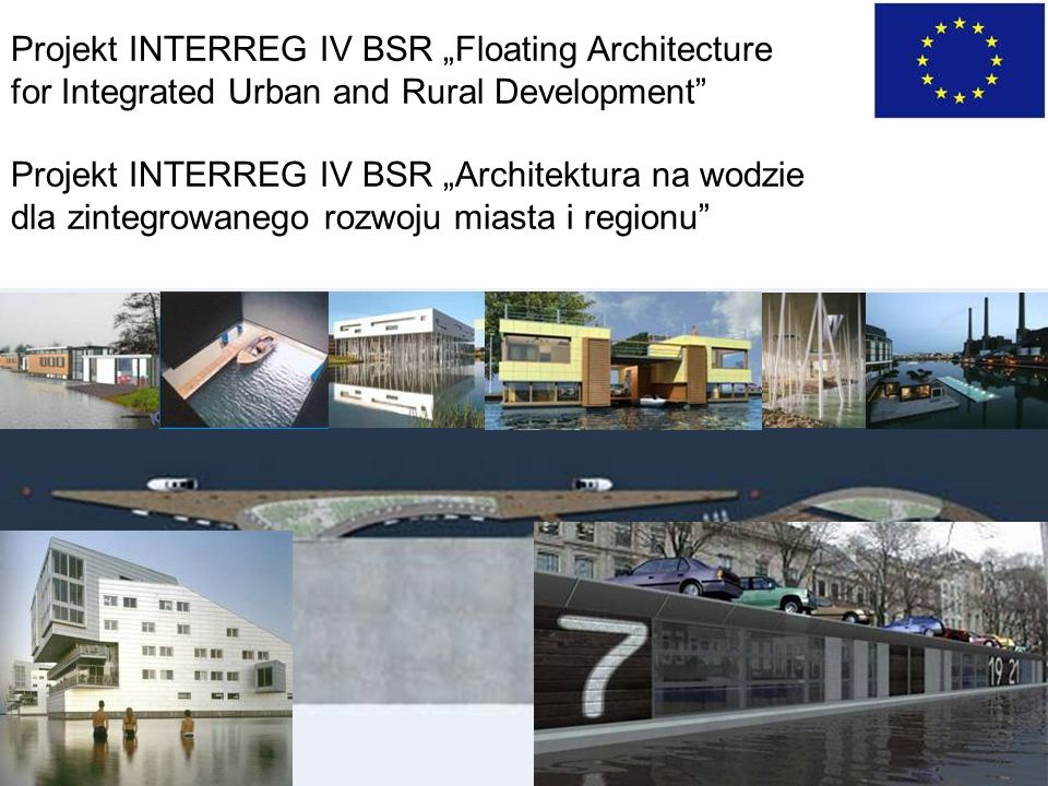 "Projekt INTERREG IV BSR ""Floating Architecture"