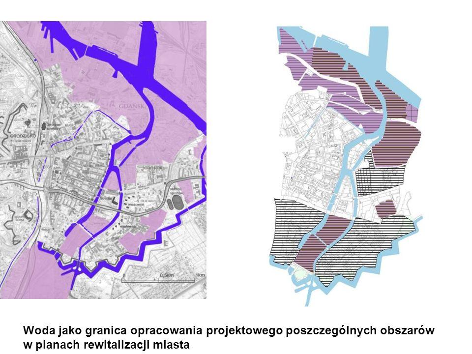Woda jako granica opracowania projektowego poszczególnych obszarów