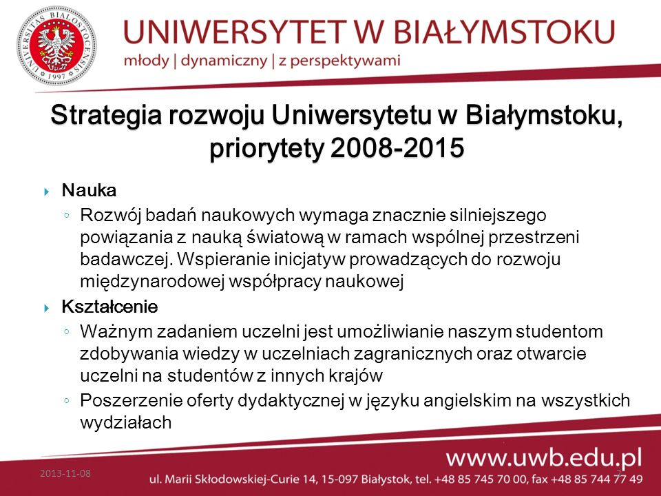 Strategia rozwoju Uniwersytetu w Białymstoku, priorytety 2008-2015