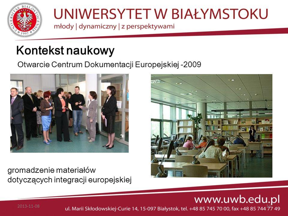 Kontekst naukowy Otwarcie Centrum Dokumentacji Europejskiej -2009