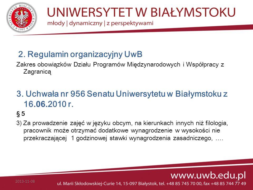 3. Uchwała nr 956 Senatu Uniwersytetu w Białymstoku z 16.06.2010 r.
