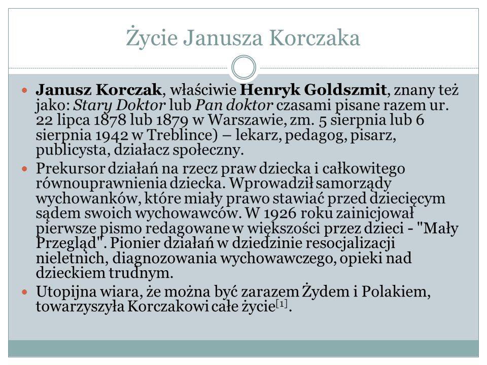 Życie Janusza Korczaka