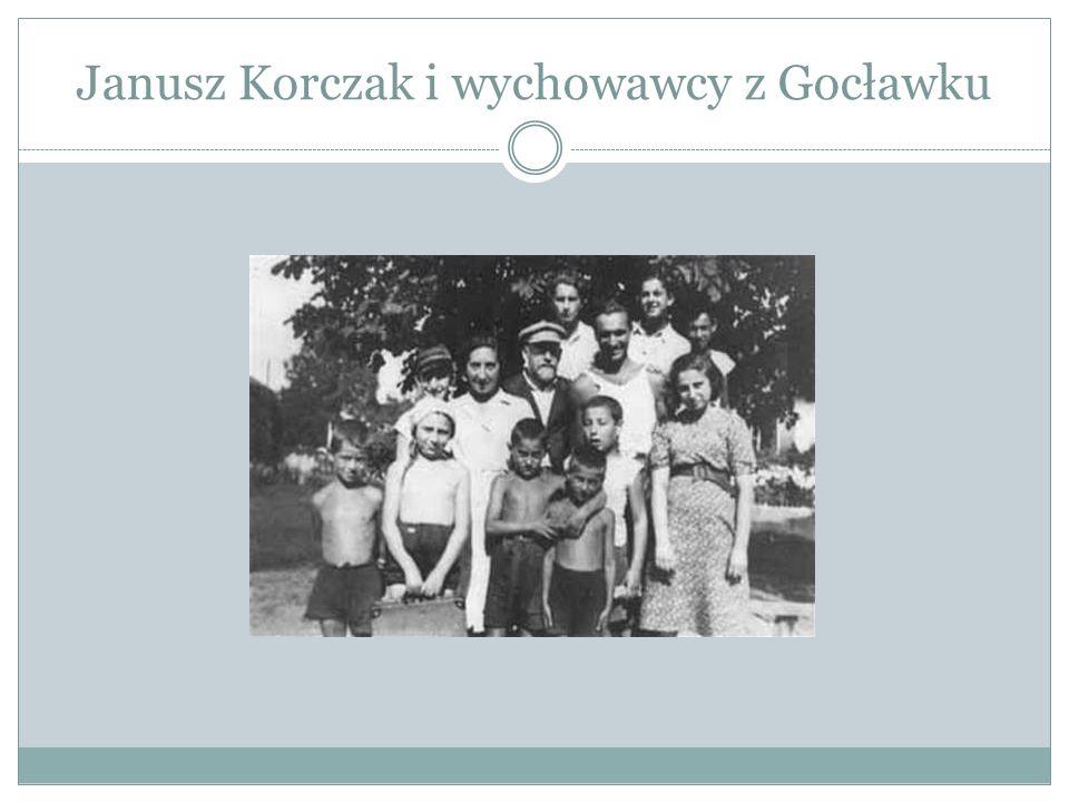 Janusz Korczak i wychowawcy z Gocławku