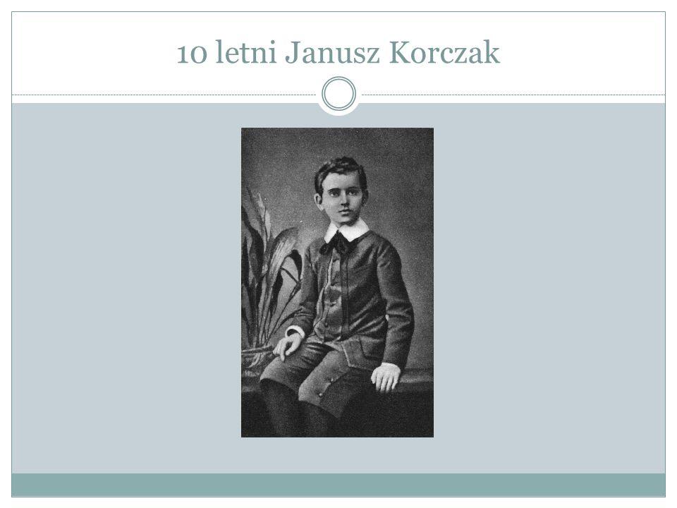 10 letni Janusz Korczak
