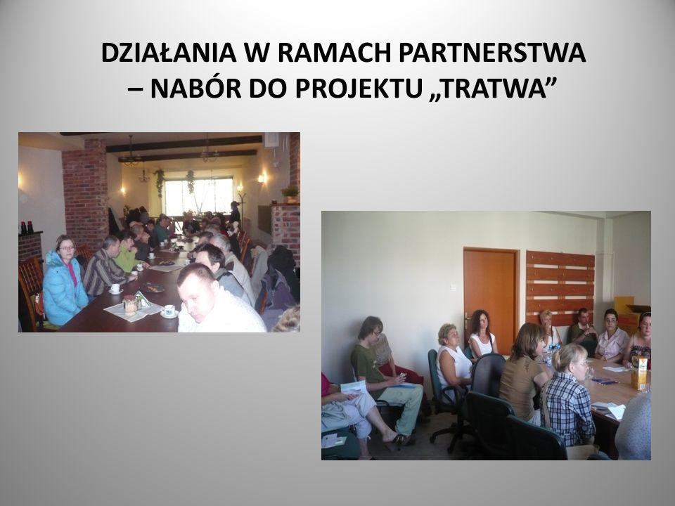 """DZIAŁANIA W RAMACH PARTNERSTWA – NABÓR DO PROJEKTU """"TRATWA"""