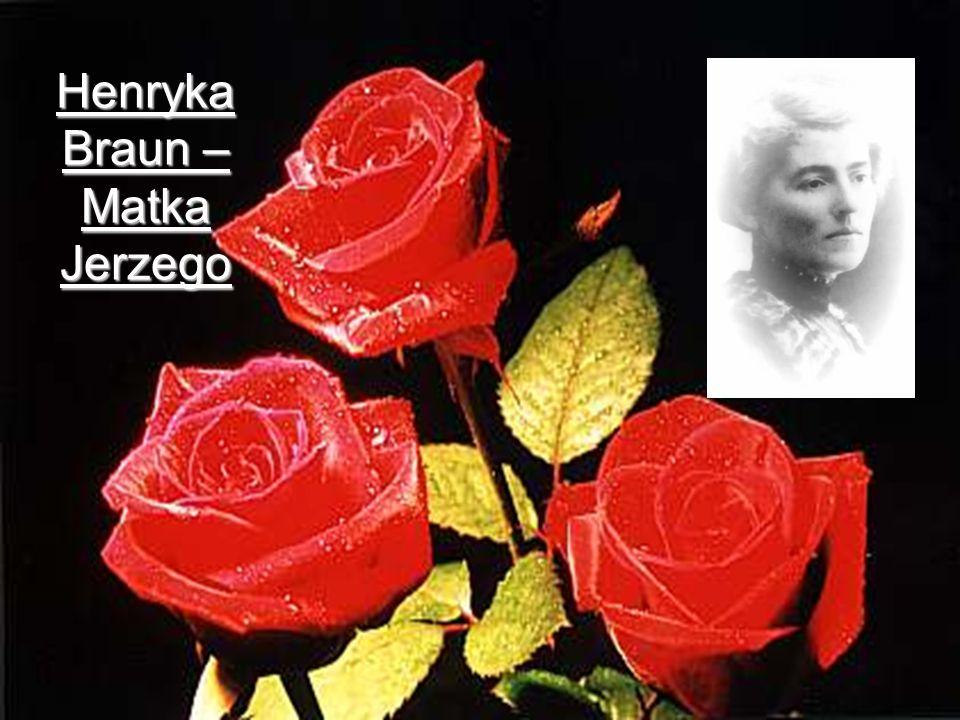 Henryka Braun – Matka Jerzego
