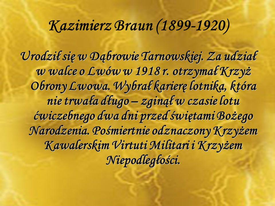 Kazimierz Braun (1899-1920)