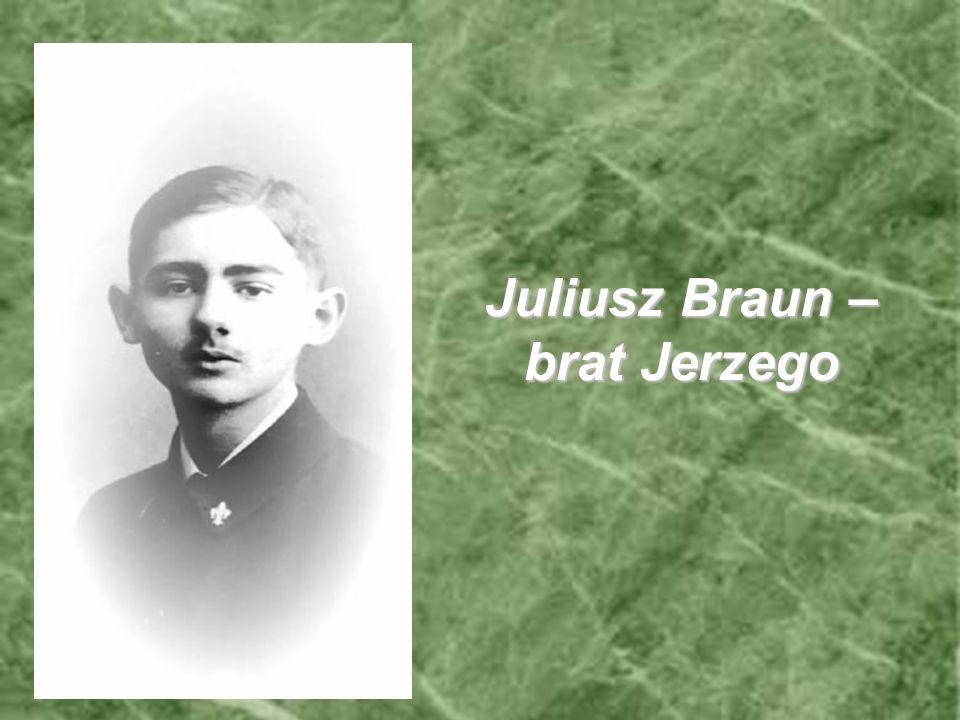 Juliusz Braun – brat Jerzego