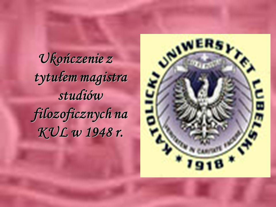 Ukończenie z tytułem magistra studiów filozoficznych na KUL w 1948 r.