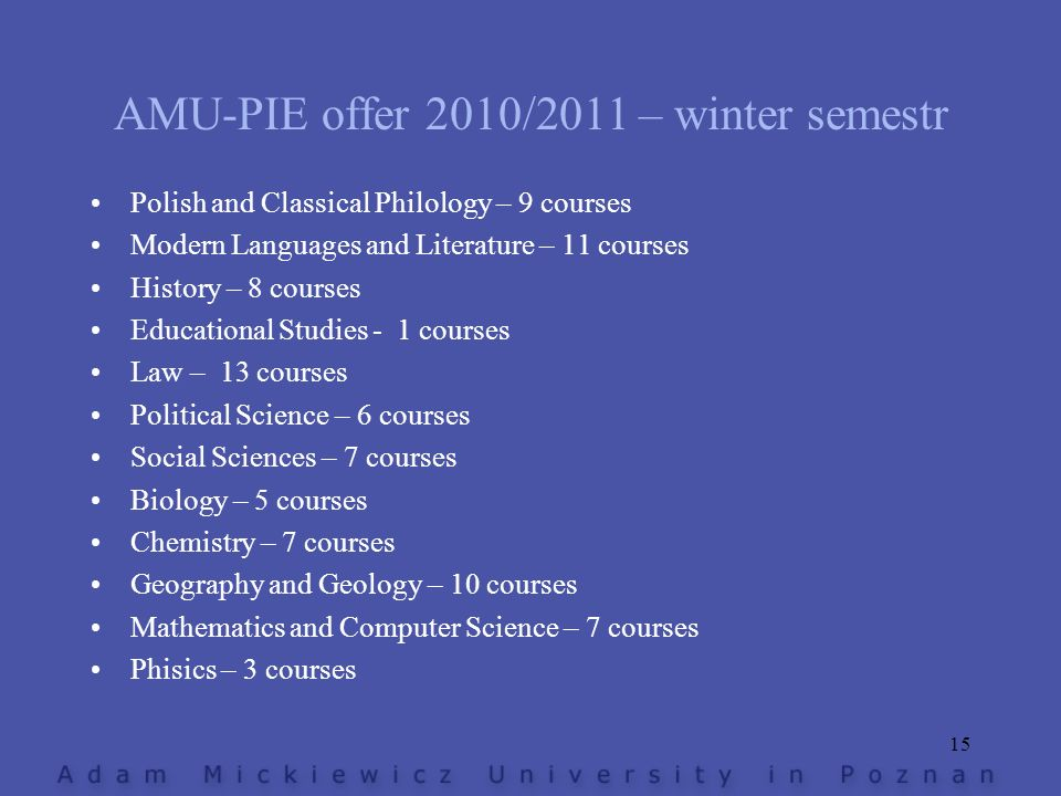 AMU-PIE offer 2010/2011 – winter semestr