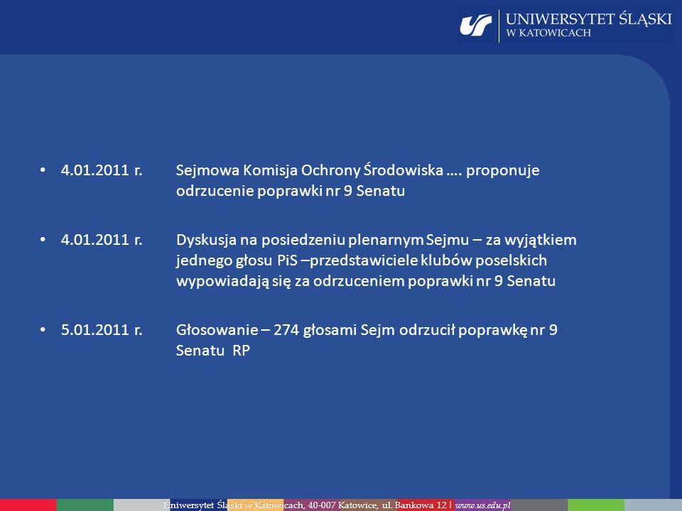 4. 01. 2011 r. Sejmowa Komisja Ochrony Środowiska …. proponuje