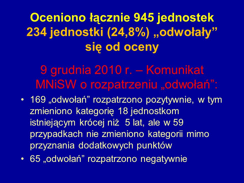 """9 grudnia 2010 r. – Komunikat MNiSW o rozpatrzeniu """"odwołań :"""