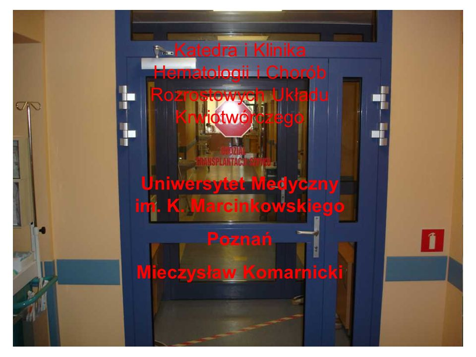 Uniwersytet Medyczny im. K. Marcinkowskiego Mieczysław Komarnicki