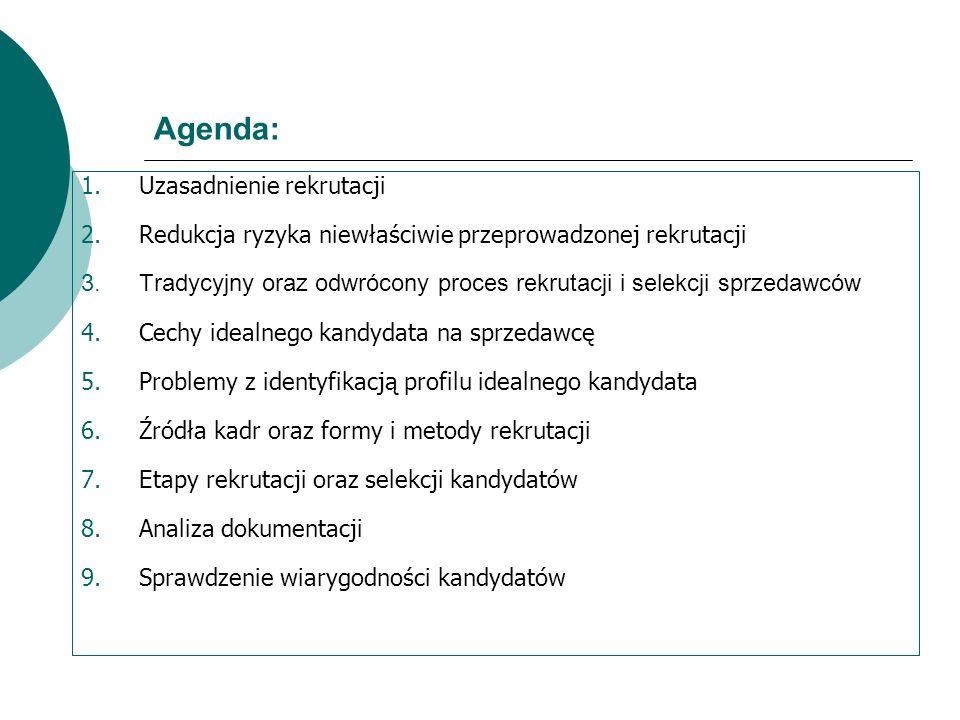 Agenda: Uzasadnienie rekrutacji