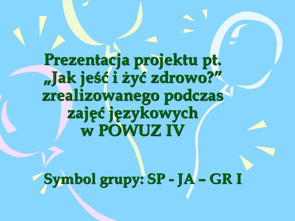 Symbol grupy: SP - JA – GR I