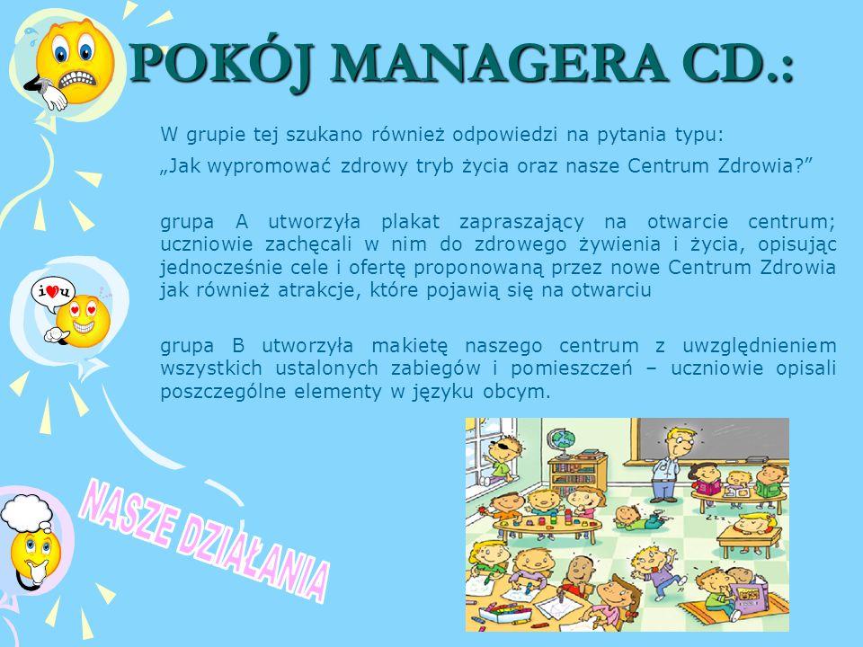 3. POKÓJ MANAGERA CD.: NASZE DZIAŁANIA