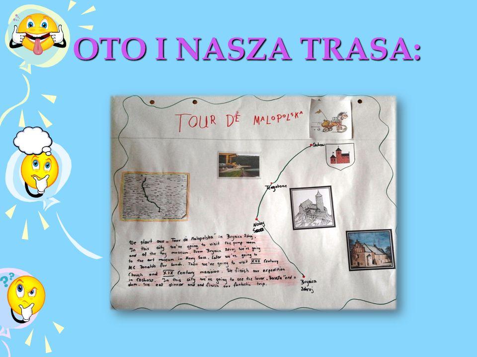 OTO I NASZA TRASA: