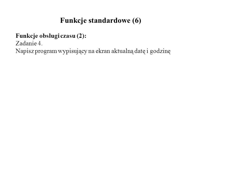 Funkcje standardowe (6)