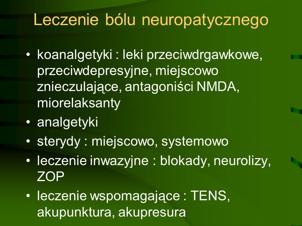 Leczenie bólu neuropatycznego