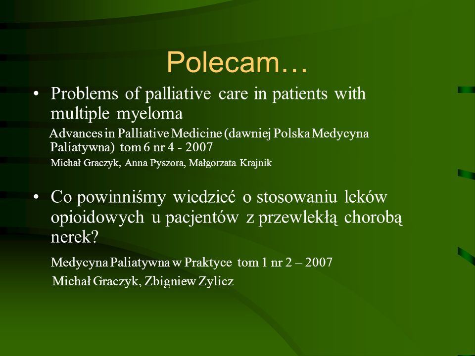 Polecam… Problems of palliative care in patients with multiple myeloma