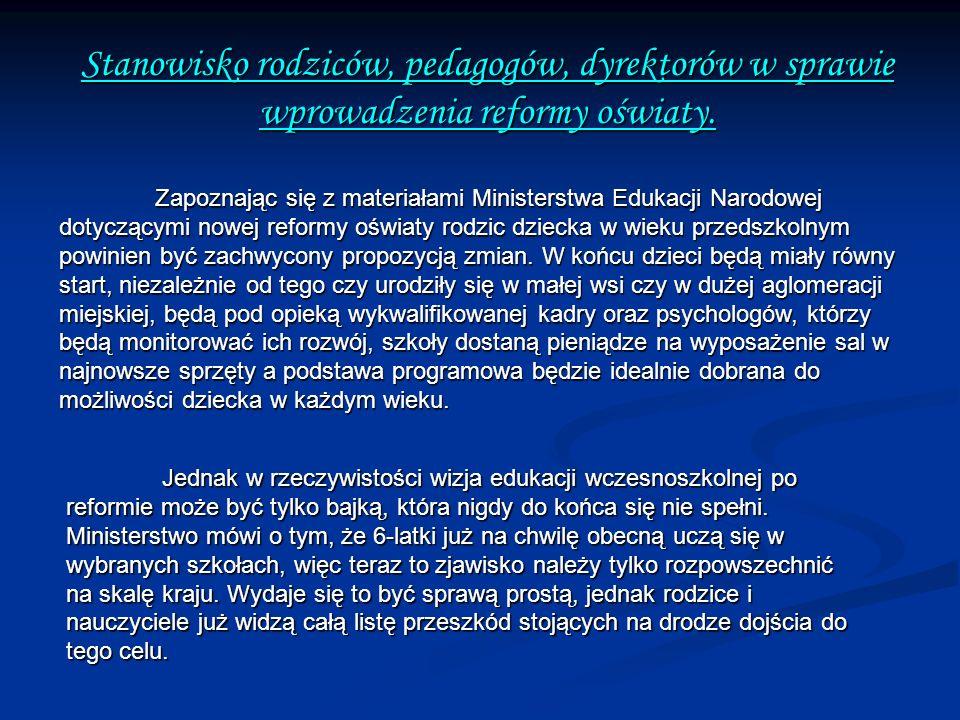 Stanowisko rodziców, pedagogów, dyrektorów w sprawie wprowadzenia reformy oświaty.