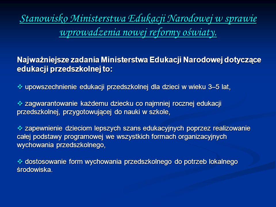 Stanowisko Ministerstwa Edukacji Narodowej w sprawie wprowadzenia nowej reformy oświaty.