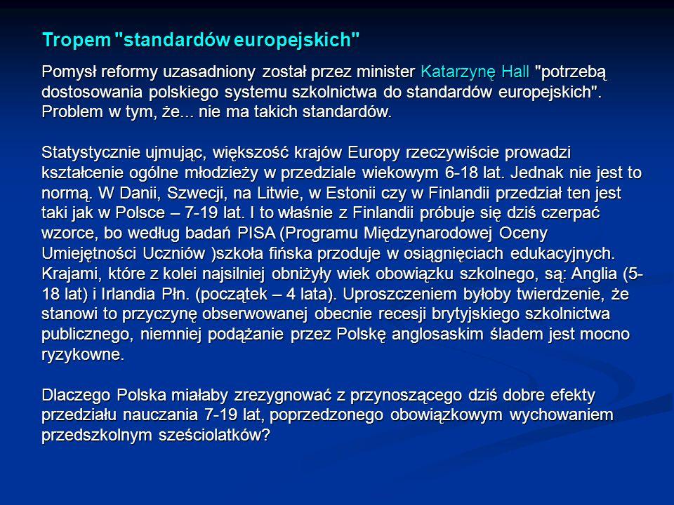 Tropem standardów europejskich