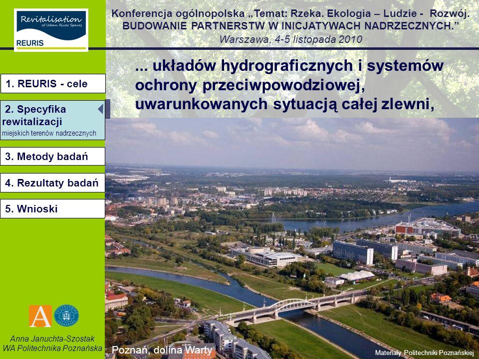 ... układów hydrograficznych i systemów ochrony przeciwpowodziowej, uwarunkowanych sytuacją całej zlewni,