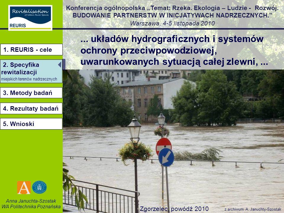 ... układów hydrograficznych i systemów ochrony przeciwpowodziowej, uwarunkowanych sytuacją całej zlewni, ...