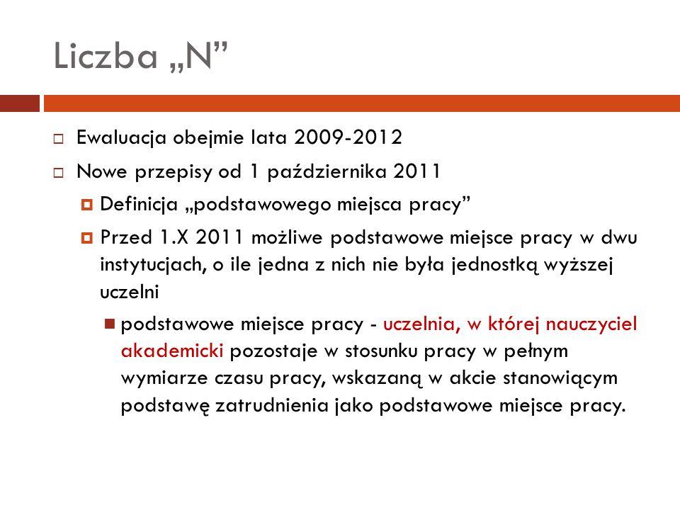 """Liczba """"N Ewaluacja obejmie lata 2009-2012"""