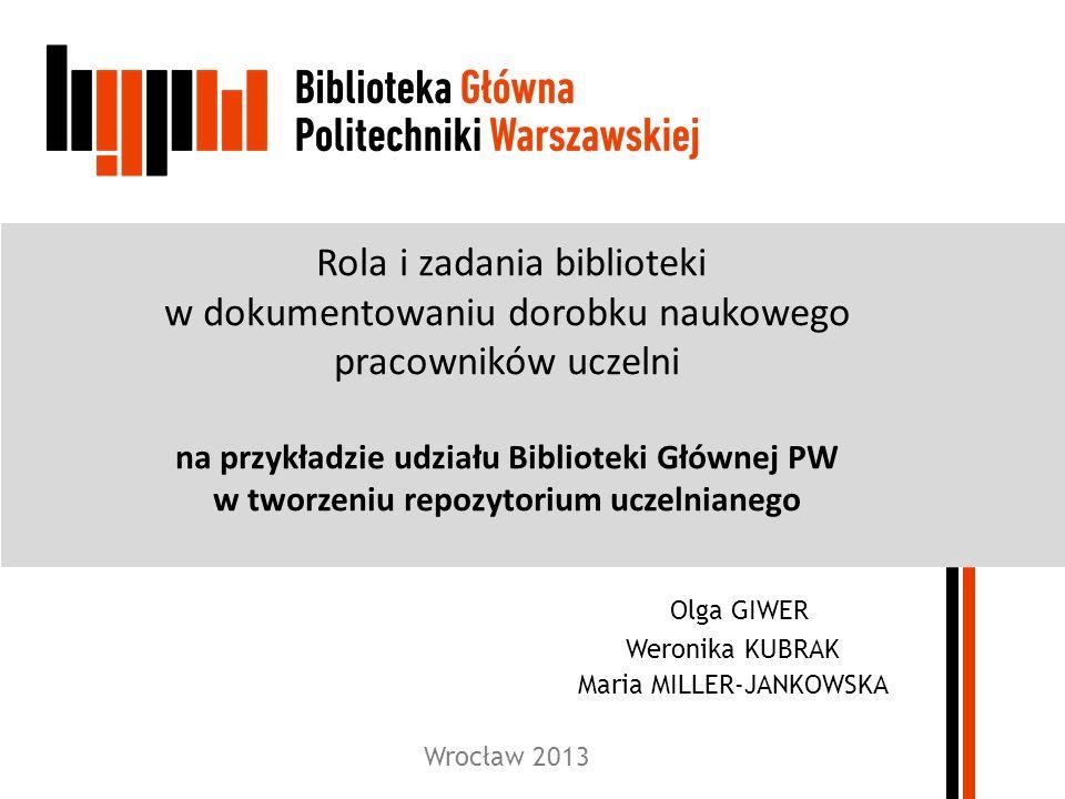 Olga GIWER Weronika KUBRAK Maria MILLER-JANKOWSKA