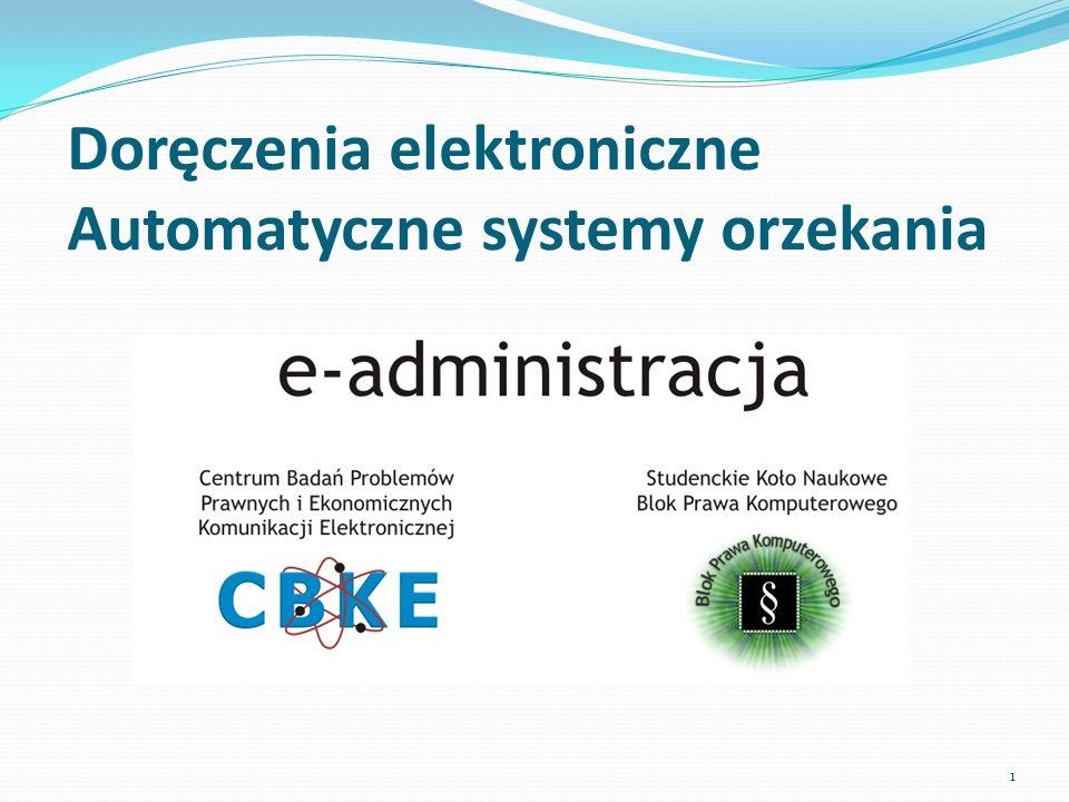 Doręczenia elektroniczne Automatyczne systemy orzekania