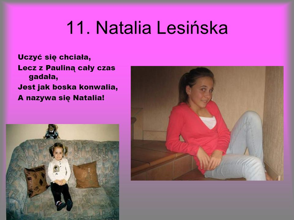 11. Natalia Lesińska Uczyć się chciała,