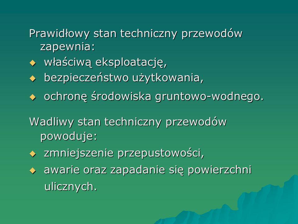 Prawidłowy stan techniczny przewodów zapewnia:
