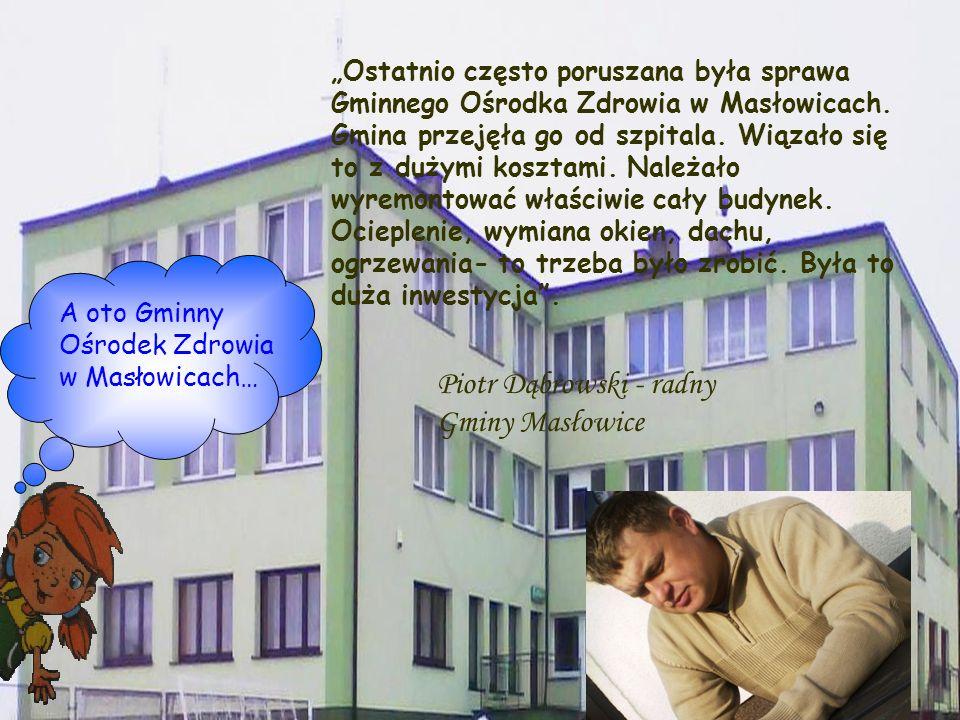 Piotr Dąbrowski - radny Gminy Masłowice