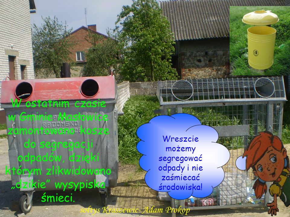 Wreszcie możemy segregować odpady i nie zaśmiecać środowiska!