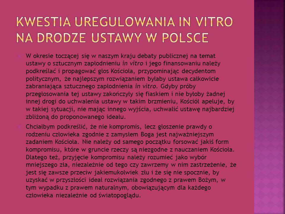 Kwestia uregulowania in vitro na drodze ustawy w Polsce