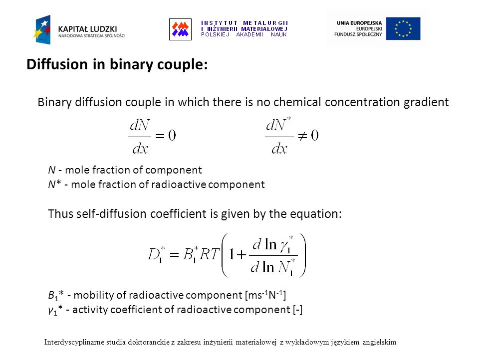 Diffusion in binary couple: