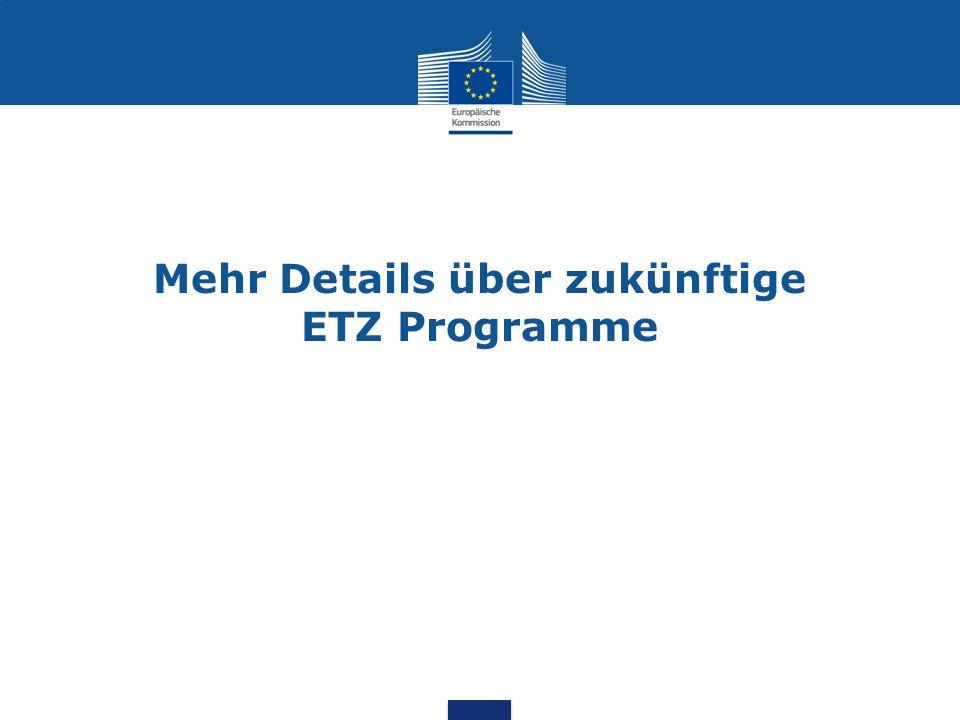 Mehr Details über zukünftige ETZ Programme