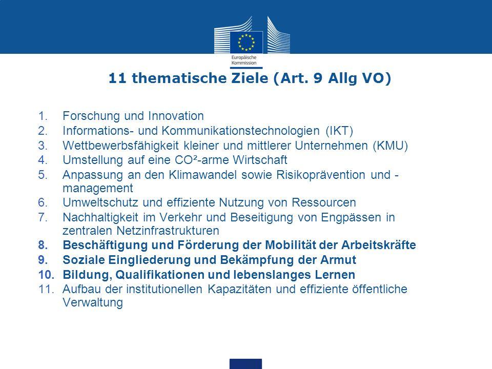 11 thematische Ziele (Art. 9 Allg VO)