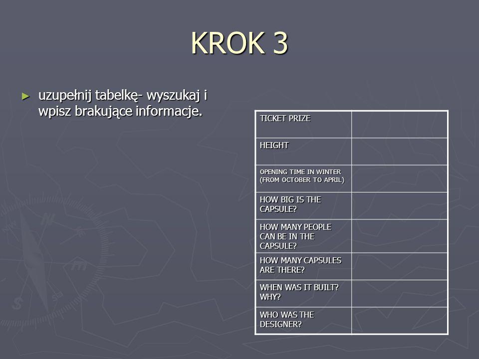 KROK 3 uzupełnij tabelkę- wyszukaj i wpisz brakujące informacje.