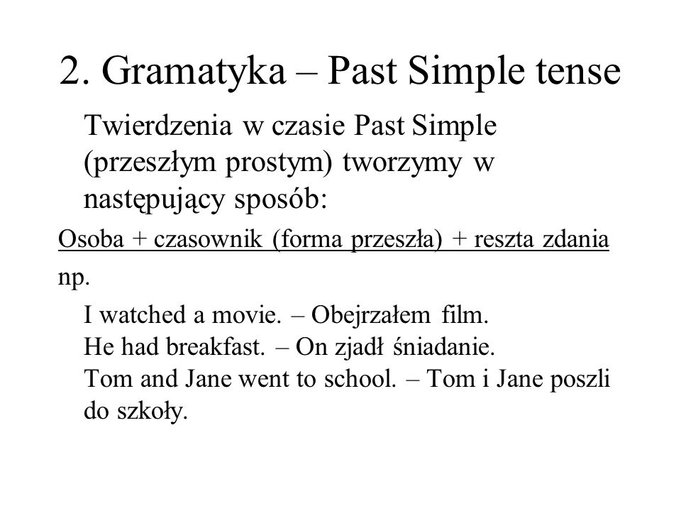 2. Gramatyka – Past Simple tense
