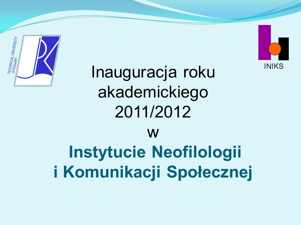 INIKS Inauguracja roku akademickiego 2011/2012 w Instytucie Neofilologii i Komunikacji Społecznej