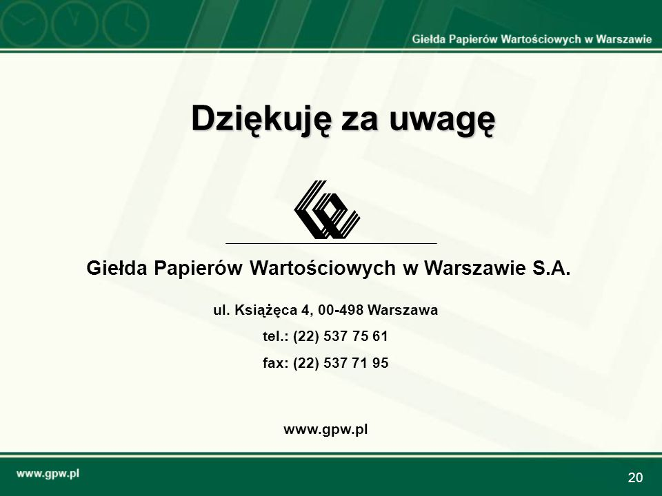 Giełda Papierów Wartościowych w Warszawie S.A.
